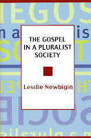 the gospel in a pluralistic society thesis The gospel and pluralism today the essays in this volume explore three aspects the gospel in a pluralist society has been widely influential and deserves to.
