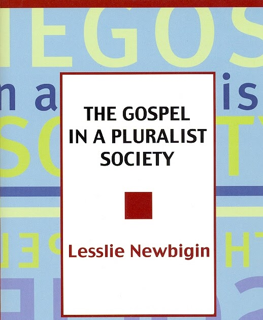 lesslie newbigin the gospel in a pluralistic society pdf