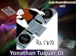 Yonathan Tuquer Dj (YT)