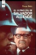 Recientemente: El último día de Salvador Allende