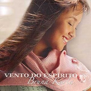 CD Bruna Karla - Vento do Espirito