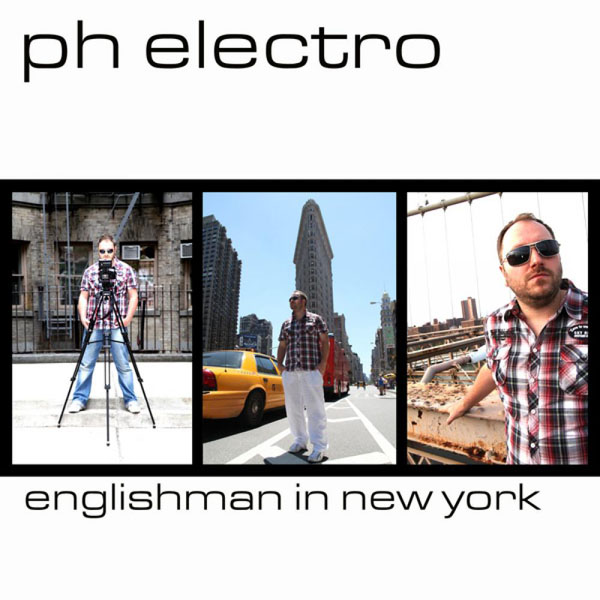 Ph Electro – Englishman In New York (DJs From Mars Club Mix)Phelectroenglishmaninne