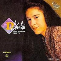 Dalvinha - Lágrimas do Crente (Voz e PB) 2009