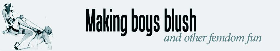 Making boys blush
