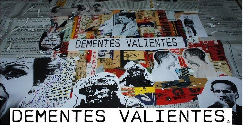 dementesvalientes.blogspot.com