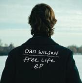 Dan Wilson Free Life EP