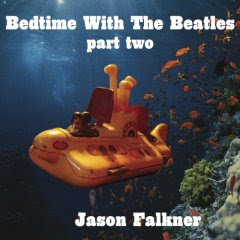 Jason Falkner - Bedtime with the Beatles 2