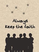 Always Keep The Faith.