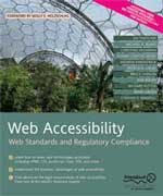 Cover of book Web Accessibility: Web Standards and Regulatory Compliance