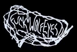 fuck wolf eyes