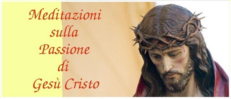 Mp3 Meditazioni sulla Passione di Gesù Cristo
