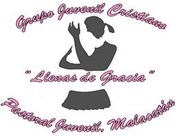 """""""LLENAS DE GRACIA"""""""
