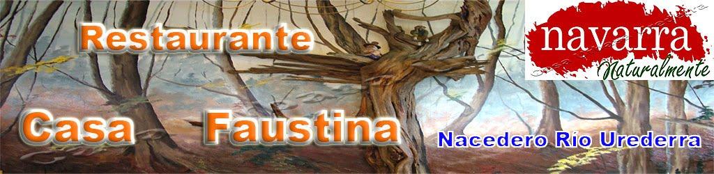 """Restaurante """"Casa Faustina""""  Baríndano Nacedero Río Urederra Valle Améscoa  Navarra"""