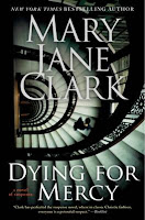 Dying for Mercy by Mary Jane Clark giveaway