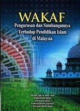 Wakaf Pengurusan dan Sumbangannya Terhadap Pendidikan Islam di Malaysia