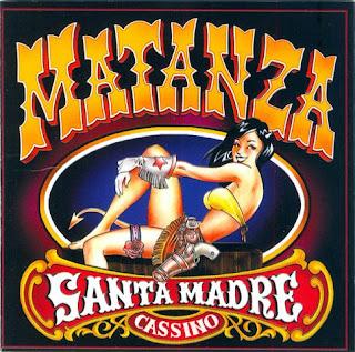 http://2.bp.blogspot.com/_NcwS2gDQbyk/SLpzDU78lHI/AAAAAAAAAOA/2sMSnoBgKUE/s320/Matanza+-+2002+Santa+madre+cassino.jpg