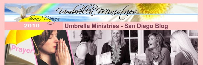 Umbrella Ministries San Diego Prayer