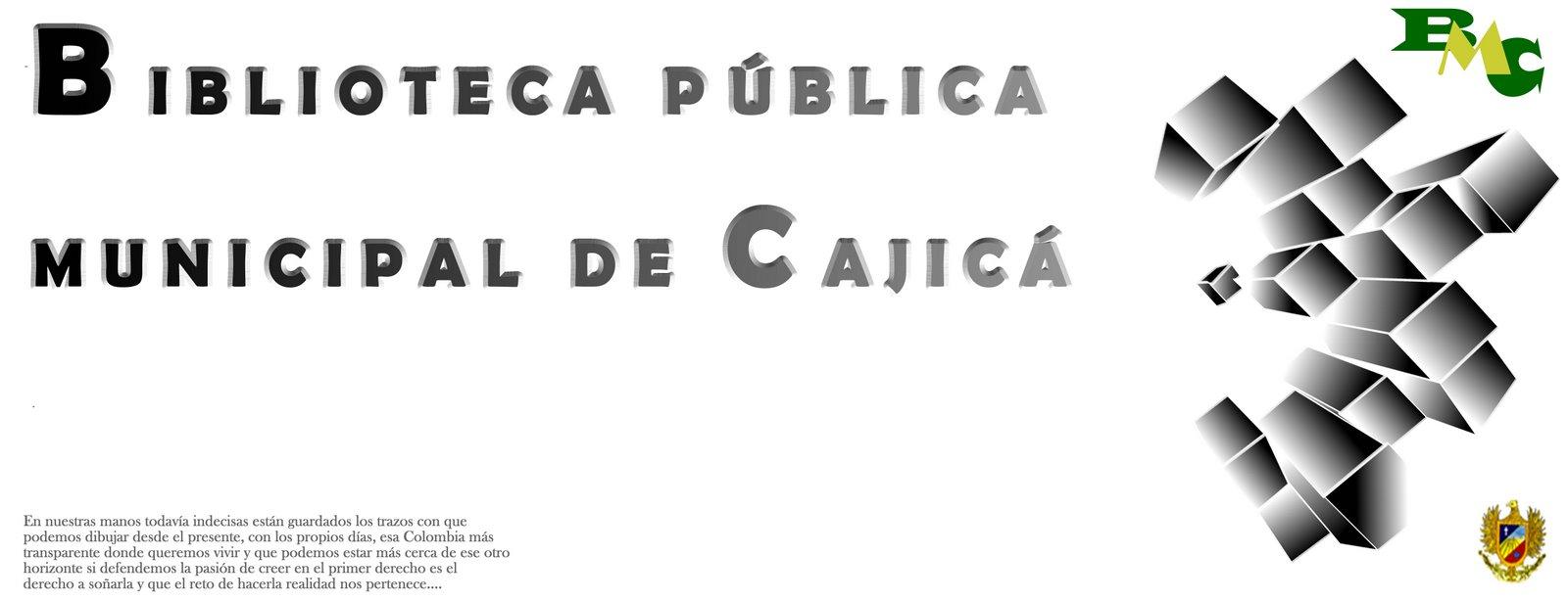 BIBLIOTECA MUNICIPAL DE CAJICA