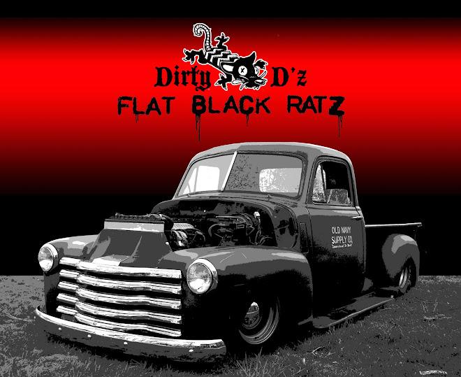 Dirty D'z Flat Black Ratz