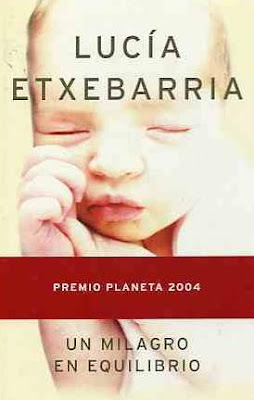 65647ccf8 UN MILAGRO EN EQUILIBRIO (Lucia Etxebarria)