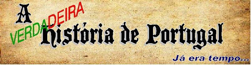 a VERDADEIRA história de Portugal