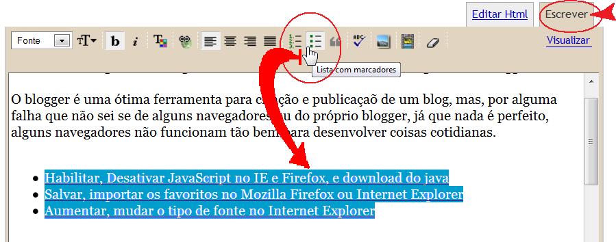 Para postar no blogger melhor é com mozilla firefox