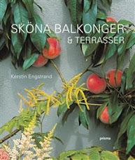 Sköna balkonger- och terrasser (Norstedts)