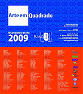 III Convocatória/ Arte em Quabrado/ Plano B/ Porto Alegre/ Maio 2010