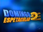 DOMINGO ESPETACULAR