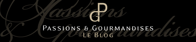 Passions et gourmandises : le blog du restaurant