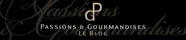 Passions et gourmandises : le blog du restaurant