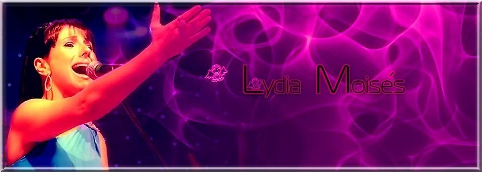 ~ Lydia Moisés - A Protegida ~