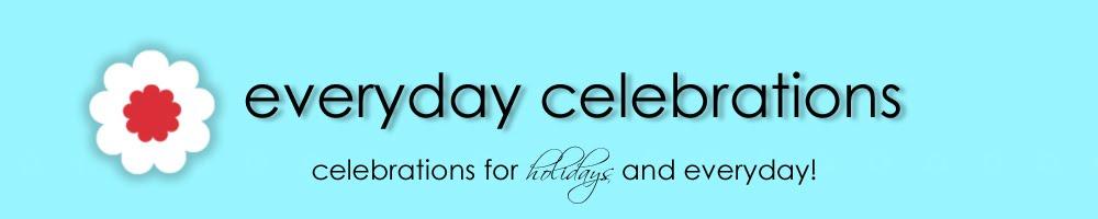 Everyday Celebrations
