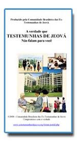 A Verdade Que as Testemunhas de Jeová Não Falam para Você