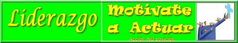 MOTIVATE A ACTUAR