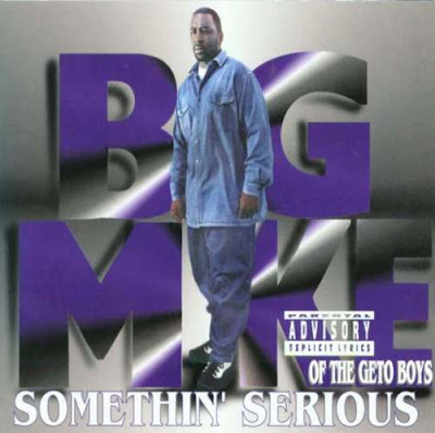 Big Mike - Somethin Serious (1995)