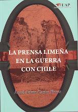 La Prensa limeña en la Guerra con Chile