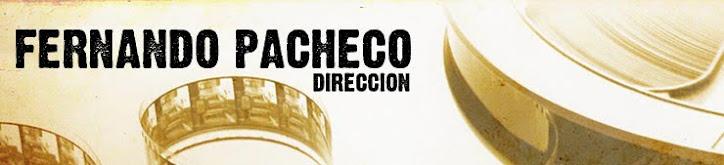 Fernando Valdemar Pacheco - Dirección