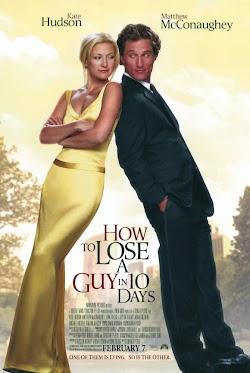 Yêu Em Không Quá 10 Ngày - How to Lose a Guy in 10 Days (2003) Poster