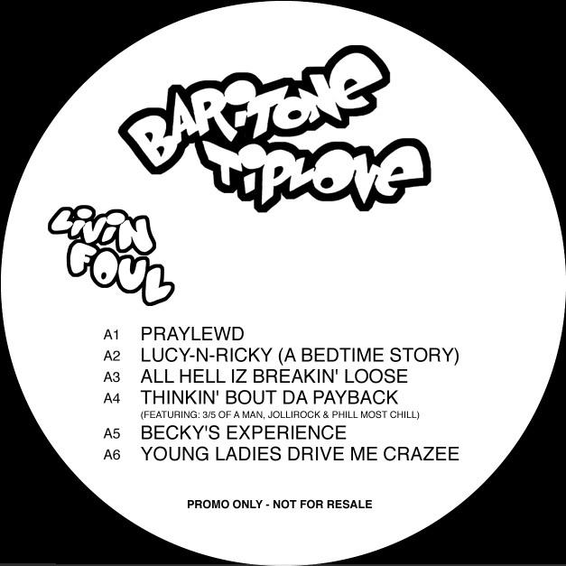 Baritone Tiplove - Livin' Foul