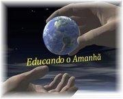 A EDUCAÇÃO MUDA O HOMEM, MUDA O MUNDO...