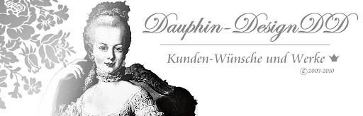 Kundenwerke- & Wünsche Dauphin-DesignDD