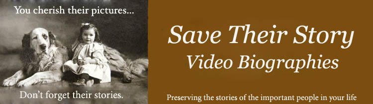 Save Their Story Video Biographies
