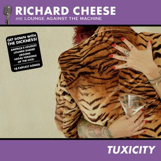 Richard Cheese - Tuxicity