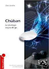 Dai Junfu 8-dan prsente: <br>Chban, la stratgie au jeu de go