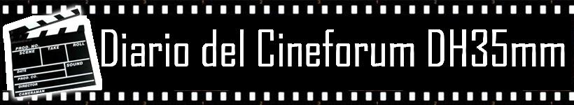 Diario del cineforum DH35mm