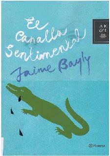El Canalla Sentimental - Jaime Bayly