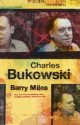 Charles Bukowsky - Biografía por Barry Miles