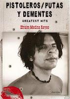 Pistoleros/Putas y Dementes (Greatest Hits)