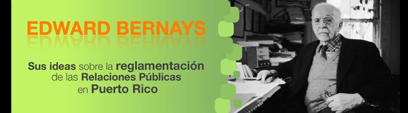 Relaciones Públicas en Puerto Rico: Edward Bernays